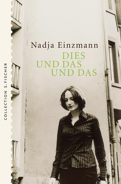 Dies und das und das von Einzmann,  Nadja