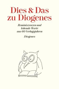 Dies und Das zu Diogenes von diverse Übersetzer, Kampa,  Daniel