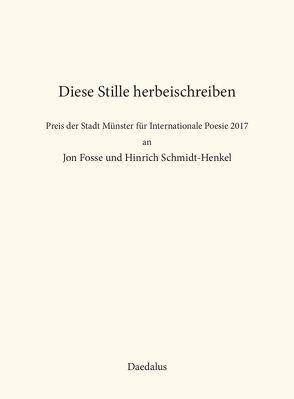 Diese Stille herbeischreiben von Wallmann,  Hermann
