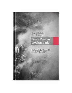 """""""Diese Tränen trocknen nie."""" von Seidenfaden,  Horst, Soremski,  Harry"""