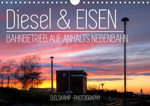 Diesel & Eisen – Bahnbetrieb auf Anhalts Nebenbahn (Wandkalender 2020 DIN A4 quer) von Elskamp-D.Elskamp Photography,  Danny