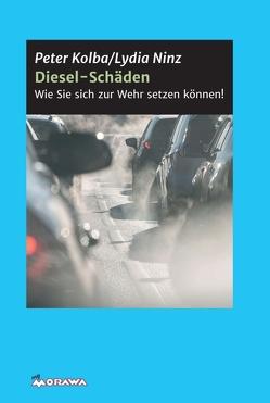 Diesel-Schäden von Kolba,  Peter, Ninz,  Lydia, Verbraucherschutzverein