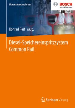 Diesel-Speichereinspritzsystem Common Rail von Reif,  Konrad