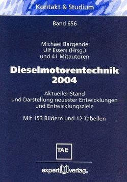 Dieselmotorentechnik 2004 von Bargende,  Michael, Essers,  Ulf