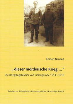 """""""dieser mörderische Krieg …"""" von Neubert,  Ehrhart"""