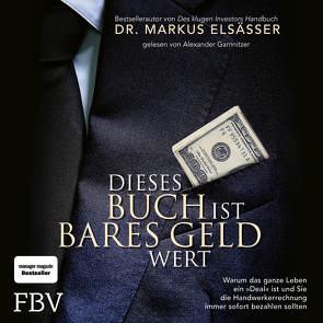 Dieses Buch ist bares Geld wert von Elsässer,  Markus, Gamnitzer,  Alexander