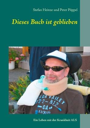 Dieses Buch ist geblieben von Heinze,  Stefan, Pöppel,  Peter