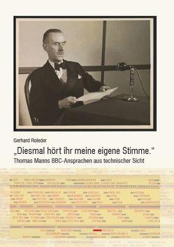 """""""Diesmal hört ihr meine eigene Stimme"""" von Roleder,  Gerhard"""