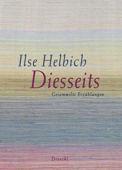 Diesseits von Helbich,  Ilse, Schuh,  Franz