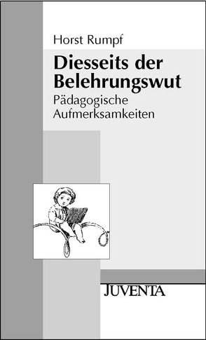 Diesseits der Belehrungswut von Rumpf,  Horst