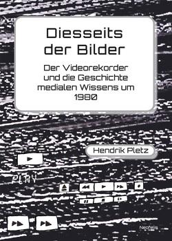 Diesseits der Bilder von Pletz,  Hendrik
