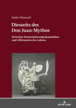 Diesseits des Don Juan-Mythos von Ghionzoli,  Giulia