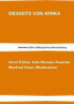 Diesseits von Afrika von Asserate,  Asfa-Wossen, Kauffmann,  Bernd, Köhler,  Horst
