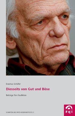 Diesseits von Gut und Böse von Jung,  Werner, Schmitz,  Karolin, Schöfer,  Erasmus, Zaib,  Volker