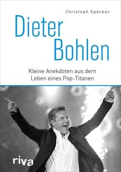 Dieter Bohlen von Spöcker,  Christoph