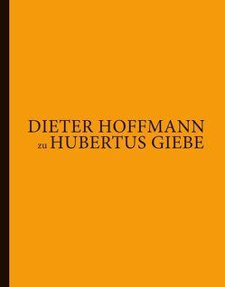 Dieter Hoffmann zu Hubertus Giebe von Giebe,  Hubertus