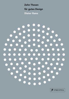 Dieter Rams: Zehn Thesen für gutes Design von de Jong,  Cees