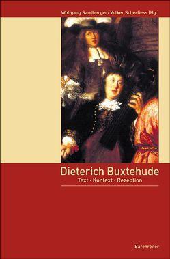 Dieterich Buxtehude von Sandberger,  Wolfgang, Scherliess,  Volker