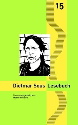 Dietmar Sous Lesebuch von Goedden,  Walter, Sous,  Dietmar, Stahl,  Enno, Willems,  Martin