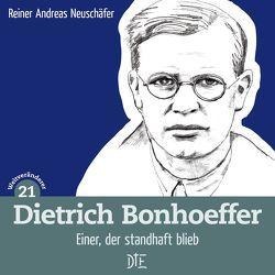 Dietrich Bonhoeffer von Neuschäfer,  Reiner Andreas