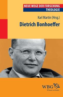 Dietrich Bonhoeffer von Martin,  Karl