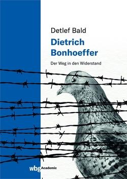 Dietrich Bonhoeffer von Bald,  Detlef, Knab,  Jakob