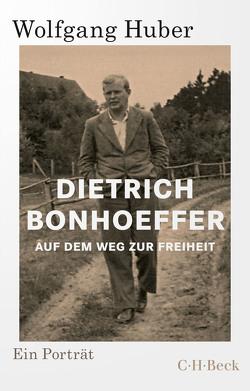 Dietrich Bonhoeffer von Huber,  Wolfgang