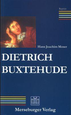 Dietrich Buxtehude von Moser,  Hans J