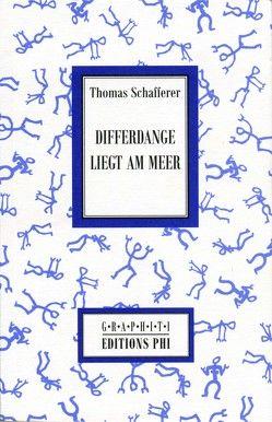 Differdange liegt am Meer von Schafferer,  Thomas