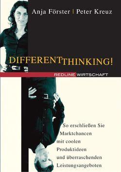 Different Thinking! von Förster,  Anja, Kreuz,  Peter