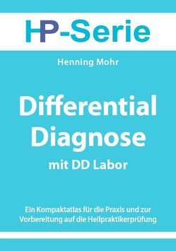 Differential Diagnose mit DD Labor von Mohr,  Henning