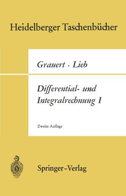 Differential- und Integralrechnung I. von Grauert,  Hans, Lieb,  Ingo