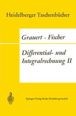 Differential- und Integralrechnung II von Fischer,  Wolfgang, Grauert,  Hans, Lieb,  Ingo