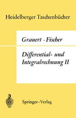 Differential- und Integralrechnung II von Fischer,  W., Grauert,  H.