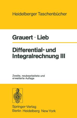 Differential- und Integralrechnung III von Grauert,  H., Lieb,  I.