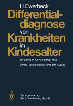 Differentialdiagnose von Krankheiten im Kindesalter von Ewerbeck,  H.