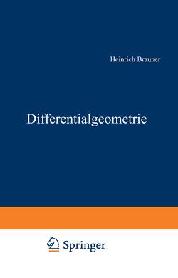 Differentialgeometrie von Brauner,  Heinrich