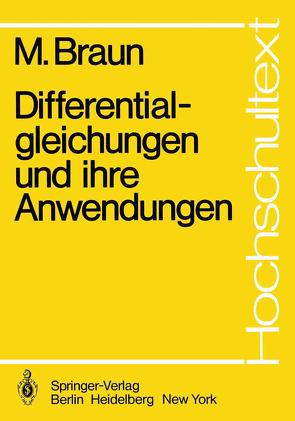 Differentialgleichungen und ihre Anwendungen von Braun,  Martin, Tremmel,  T.