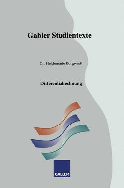 Differentialrechnung von Borgwadt,  Heidemarie