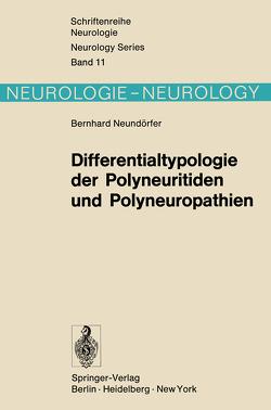 Differentialtypologie der Polyneuritiden und Polyneuropathien von Neundörfer,  B.