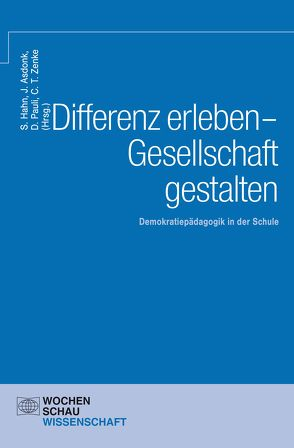 Differenz erleben – Gesellschaft gestalten von Asdonk,  Jupp, Hahn,  Stefan, Pauli,  Dominik, Zenke,  Christian Timo