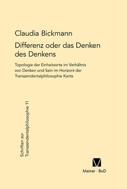 Differenz oder das Denken des Denkens von Bickmann,  Claudia