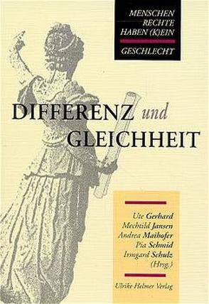 Differenz und Gleichheit von Gerhard,  Ute, Jansen,  Mechtild, Maihofer,  Andrea, Schmid,  Pia, Schultz,  Irmgard
