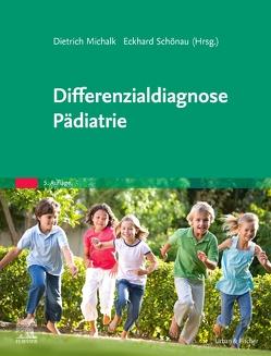 Differenzialdiagnose Pädiatrie von Michalk,  Dietrich, Schönau,  Eckhard