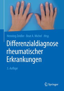 Differenzialdiagnose rheumatischer Erkrankungen von Michel,  Beat A., Mueller,  Wolfgang, Schilling,  Fritz, Zeidler,  Henning