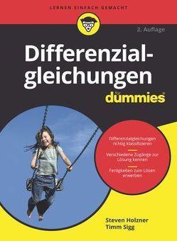 Differenzialgleichungen für Dummies von Holzner,  Steven, Sigg,  Timm