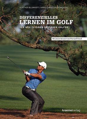 Differenzielles Lernen im Golf von Blumhoff,  Günther, Fritsch,  Florian, Vernekohl,  Hans-Christian