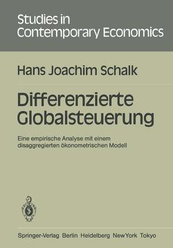 Differenzierte Globalsteuerung von Schalk,  Hans J