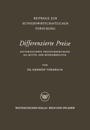 Differenzierte Preise von Vormbaum,  Herbert