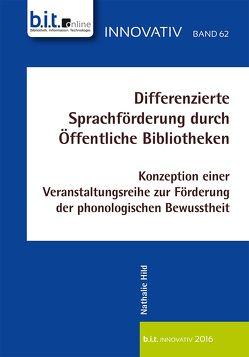 Differenzierte Sprachförderung durch Öffentliche Bibliotheken von Hild,  Nathalie